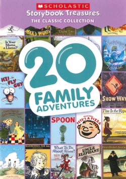 20 Family Adventures: Scholastic Storybook Treasures: The Classic Collection