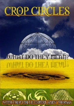 Crop Circles: What Do They Mean? (DVD)
