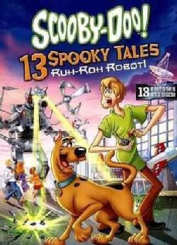Scooby-Doo! 13 Spooky Tales: Ruh-Roh Robot! (DVD)