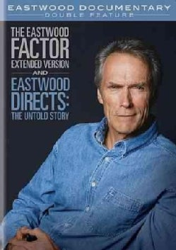 Eastwood Directs: The Untold Story/The Eastwood Factor: Extended Version (DVD)