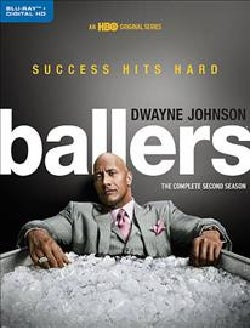 Ballers: The Complete Second Season (Blu-ray Disc)