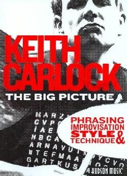 The Big Picture Phrasing, Impovisation, Style & Technique (DVD)