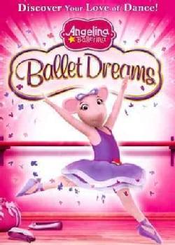 Angelina Ballerina: Ballet Dreams (DVD)