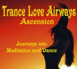 TRANCE LOVE AIRWAYS - ASCENSION