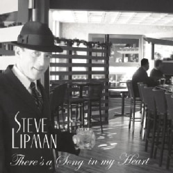 STEVE LIPMAN - THERE'S A SONG IN MY HEART
