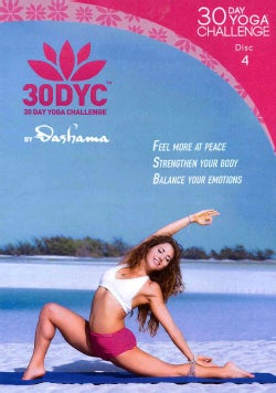 30DYC: 30 Day Yoga Challenge with Dashama: Disc 4 (DVD)