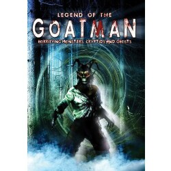 Legend of the Goatman: Horrifying Monsters, Cryptids and Ghosts (DVD)