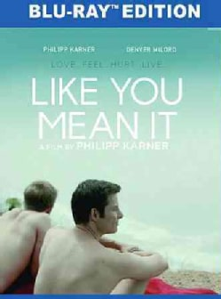 Like You Mean It (Blu-ray Disc)