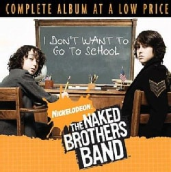 Naked Brothers Band - I Don't Want To Go To School