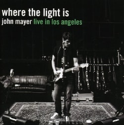 JOHN MAYER - WHERE THE LIGHT IS-JOHN MAYER LIVE