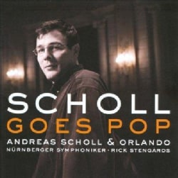 Andreas Scholl - Andreas Scholl Goes Pop