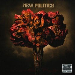 New Politics - New Politics (Parental Advisory)