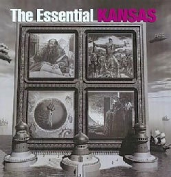 Kansas - The Essential Kansas