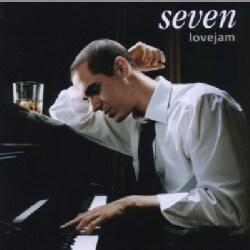 SEVEN - LOVEJAM