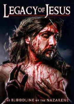 Legacy of Jesus: The Bloodline of the Nazarene (DVD)