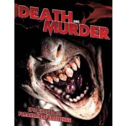 Death and Murder: Epic Ghosts and Paranormal Hauntings (DVD)