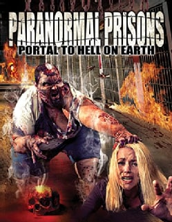 Paranormal Prisons: Portal to Hell on Earth (DVD)