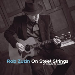 ROB ZUZIN - ON STEEL STRINGS: A TRIBUTE TO ABBA