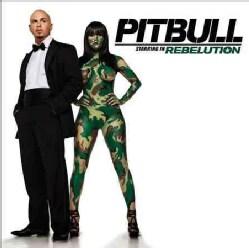 Pitbull - Pitbull: Starring in Rebelution