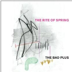 Bad Plus - The Rite Of Spring