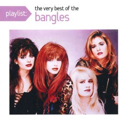 Bangles - Playlist: The Very Best of Bangles