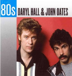 Daryl Hall - The 80s: Daryl Hall & John Oates