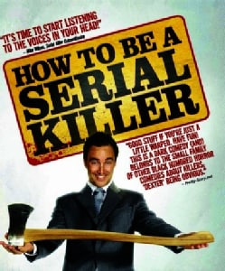How To Be A Serial Killer (Blu-ray Disc)