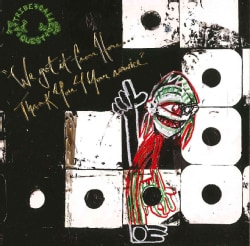 Tribe Called Quest - We Got It From Here… Thank You 4 Your Service