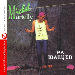 MICHEL MARTELLY - PA MANYEN