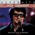 Roy Orbison - Super Hits: Roy Orbison