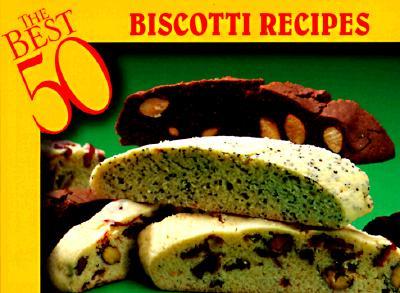 Biscotti Recipes (Paperback)
