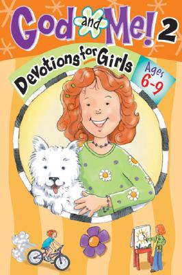 God and Me! 2 Ages 6-9: Devotions for Girls
