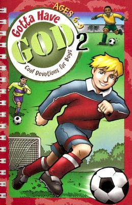 Gotta Have God 2: Ages 6-9