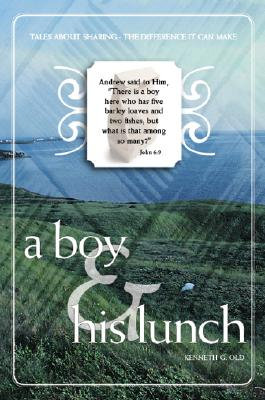A Boy & His Lunch: Tales about Sharing - The Dfference It Can Make
