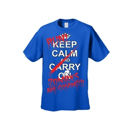 Men's T-Shirt Keep Calm and Run! Zombies are Coming!!! Undead Death Kill Tee