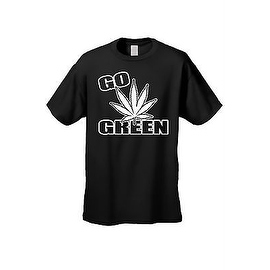 MEN'S FUNNY T-SHIRT Go Green Save the Planet MARIJUANA POT SMOKING WEED TEE