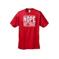 Men's T-Shirt Funny Nope Not Today No Means No Adult Humor Sex Tee S-5XL - Thumbnail 4