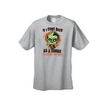 Men's T-Shirt If I Come Back As A Zombie I'm Eating You Frist Undead Graphic Tee - Thumbnail 4