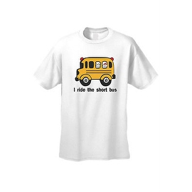 MEN'S FUNNY T-SHIRT I Ride the Short Bus YELLOW SCHOOL BUS COMIC COOL KIDS S-5X