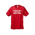 MEN'S FUNNY T-SHIRT Looking For A Girl With Daddy Issues ADULT SEX HUMOR S-5XL - Thumbnail 2
