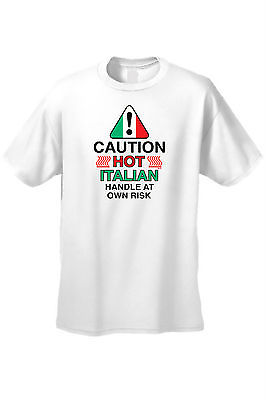 MEN'S FUNNY T-SHIRT Caution Hot Italian Handle At Own Risk ITALY HUMOR S-5XL TEE