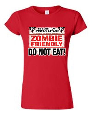 JUNIORS T-SHIRT Zombie Friendly Do Not Eat! UNDEAD ATTACK LIVING DEAD HUMOR TEE