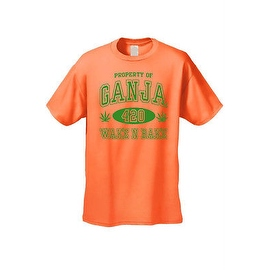 MEN'S FUNNY T-SHIRT Property of Ganja 4 20 Wake N Bake MARIJUANA WEED POT SMOKE