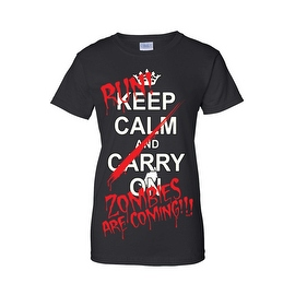 Women's Juniors T-Shirt Keep Calm & Run! Zombies are Coming!!! Undead Tee