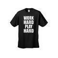 Men's T-Shirt Funny Work Hard Play Hard Workout Gym Bodybuilding Unisex - Thumbnail 7