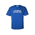 MEN'S FUNNY T-SHIRT I Cuddle After Sex ADULT HUMOR COOL PARTY TEE S-5X TEE TOP - Thumbnail 3