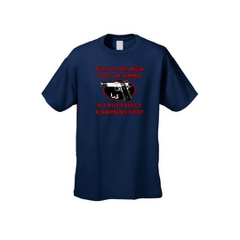 Men's T-Shirt High Cost Ammo Do Not Expect Warning Shots 2nd Amendment Tee