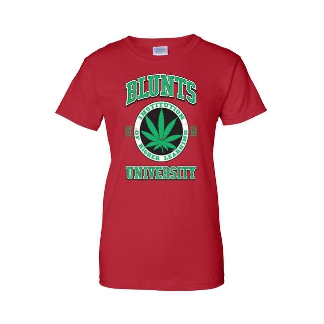 Women's Juniors T-Shirt Blunts Inst. Of Higher Learning Uni. Weed Pot Marijauna