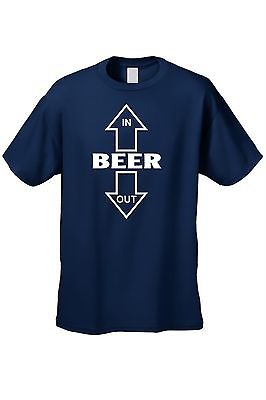 MEN'S DRINKING FUNNY T-SHIRT Beer goes in, Beer comes out ALCOHOL ADULT HUMOR
