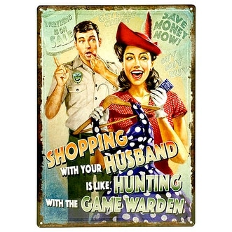 Hunting with the Game Warden Tin Sign